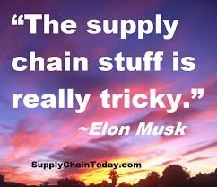 foto 13 quote 2 supply chain tricky stuff musk